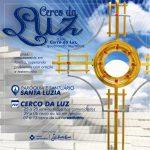 I CERCO DA LUZ no Santuário de Santa Luzia