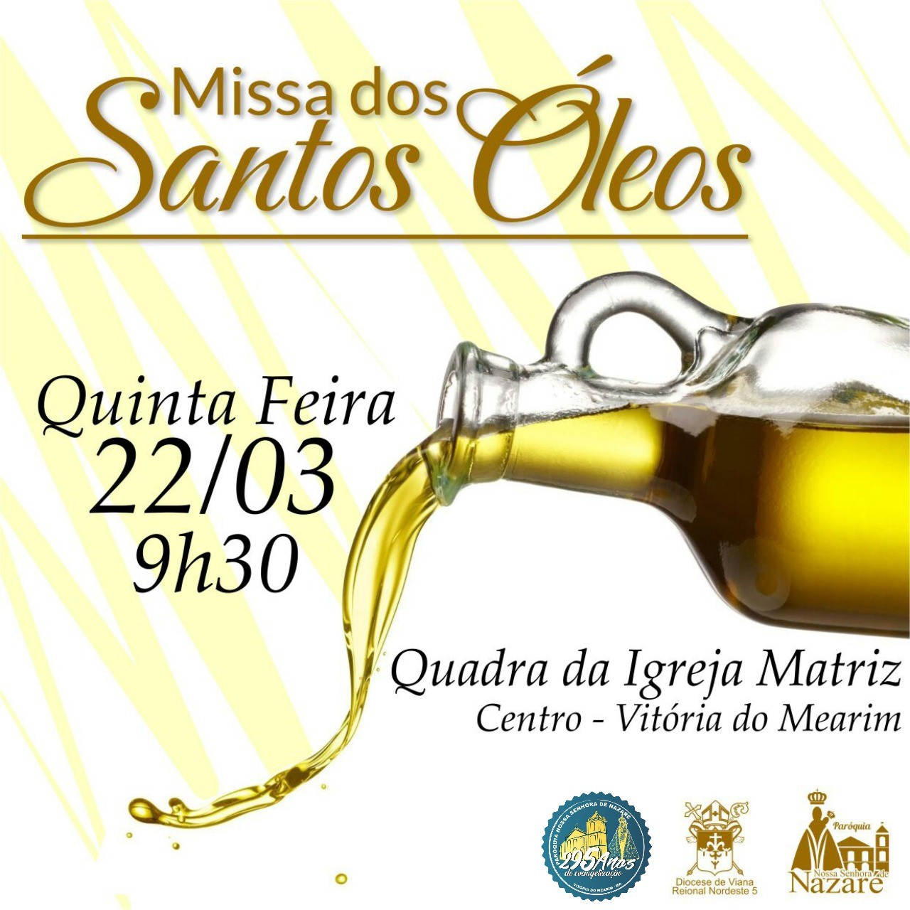 Celebração da Missa dos Santos Óleos,acontecerá dia 22/03