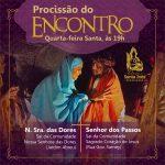 Procissão do Encontro da continuidade aos Ritos da Semana Santa