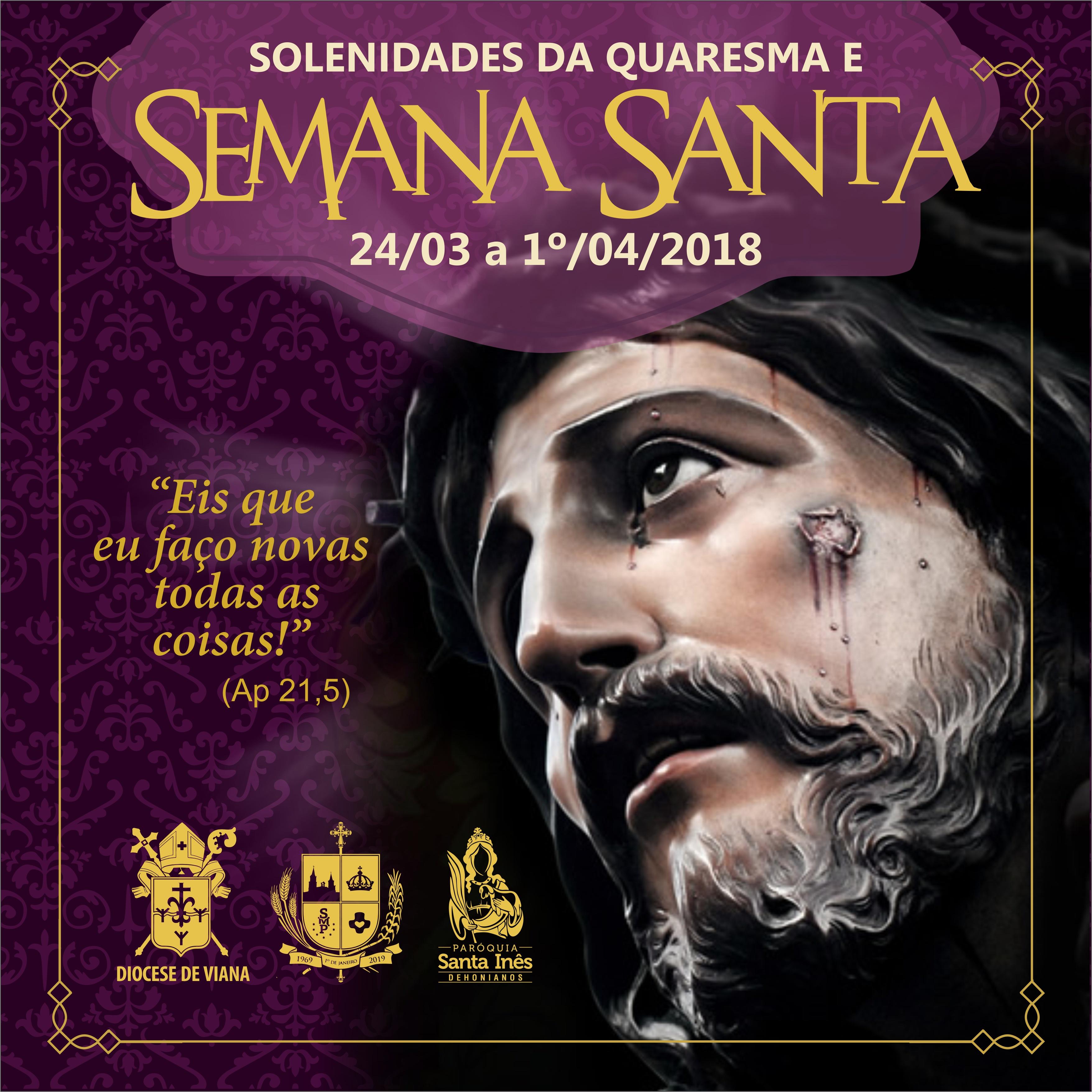 Semana Santa começa neste sábado (24), na Paróquia Santa Inês