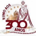 Paróquia Nossa Senhora de Nazaré irá comemorar seus 300 anos !
