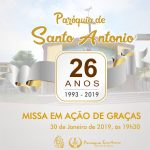 Participe da Santa Missa em ação de graças pelos 26 anos da Paróquia Santo Antônio