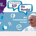 Dia Mundial das Comunicações Sociais 2019