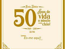 Festa de 50 anos de vida e missão nesse chão!