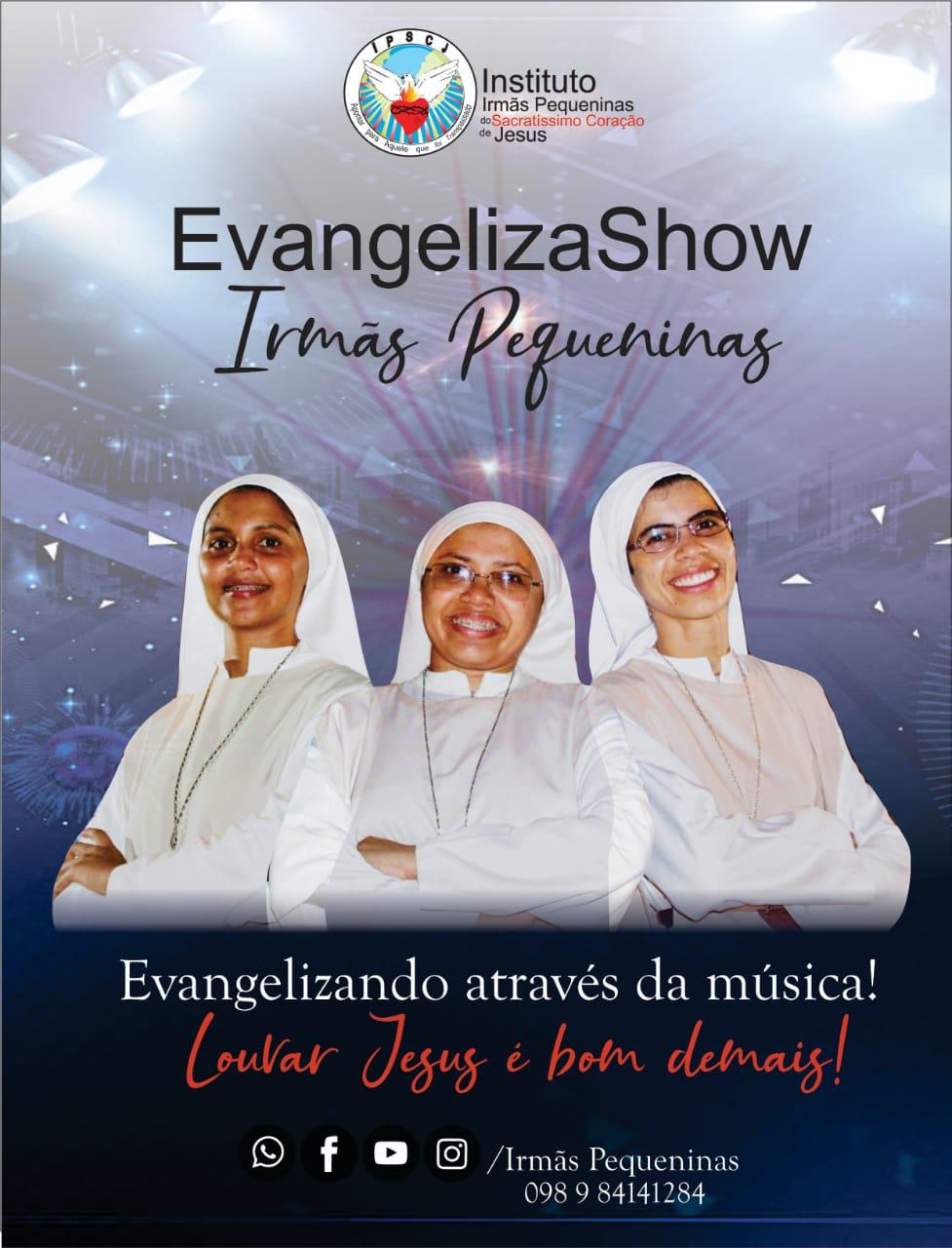 EvangelizaShow das Irmãs Pequeninas