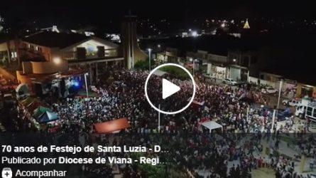 70 anos de Festejo de Santa Luzia - Diocese de Viana