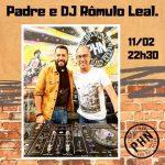 Padre e DJ Rômulo Leal