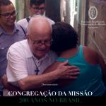 Congregação da Missão, 200 anos no Brasil