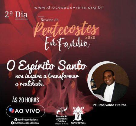 NOVENA DE PENTECOSTES - 2° DIA