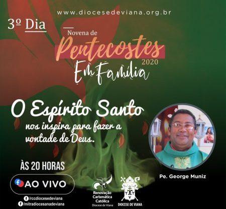 NOVENA DE PENTECOSTES - 3° DIA