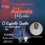 NOVENA DE PENTECOSTES – 4° DIA
