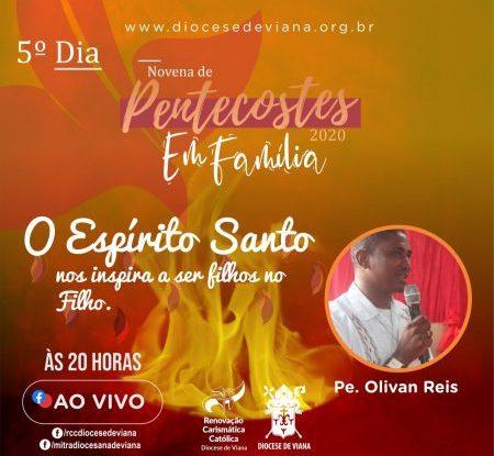 NOVENA DE PENTECOSTES - 5° DIA