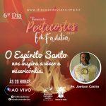 NOVENA DE PENTECOSTES – 6°DIA