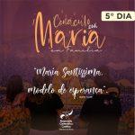 5° DIA – Cenáculo com Maria em Família