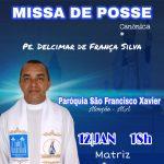Participe da Missa de posse do novo pároco da Paróquia São Francisco Xavier (Monção – MA)