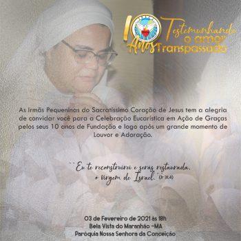 Festa de 10 anos de Fundação das Ir. Pequeninas do Sacramentíssimo Coração de Jesus