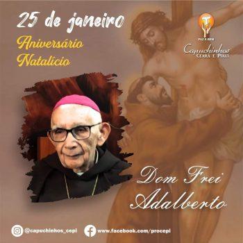 Parabéns a Dom Adalberto pela passagem dos seus 92 anos de vida