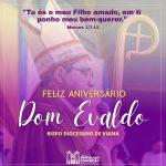 Aniversário do nosso Bispo Dom Evaldo Carvalho dos Santos