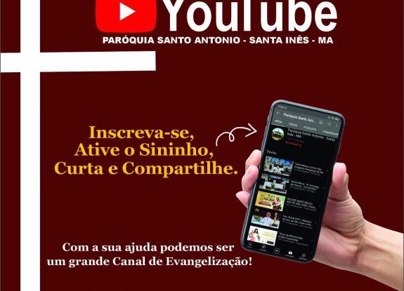 Inscreva-se no canal da Paróquia Santo Antonio da Cidade de Santa Inês