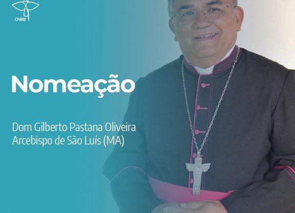 PAPA ACOLHE RENÚNCIA DE DOM JOSÉ BELISÁRIO E NOMEIA DOM GILBERTO PASTANA COMO NOVO ARCEBISPO DE SÃO LUÍS (MA)