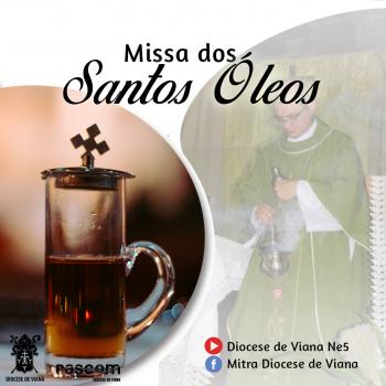 MISSA DOS SANTOS ÓLEOS 2021
