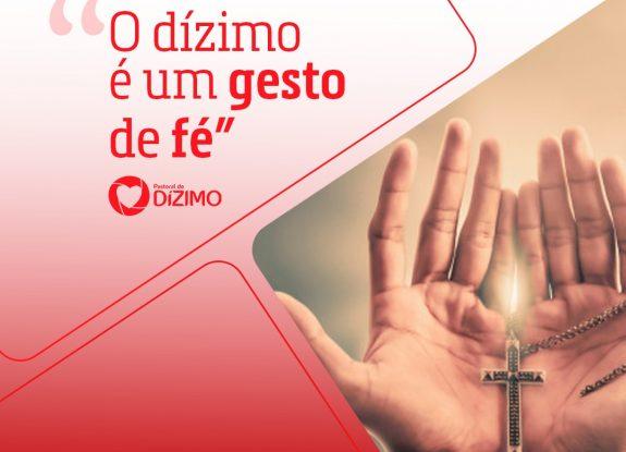 Dízimo: gesto de fé!