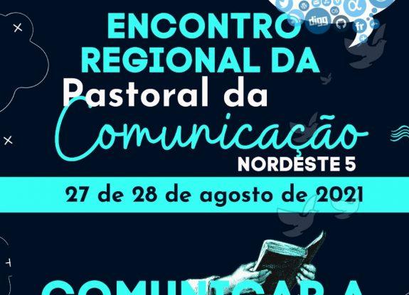 Encontro Regional da Pascom NE 5 - 2021